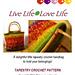 Live Life - Love Life Tapestry Crochet Handbag pattern