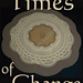 Times of Change pattern