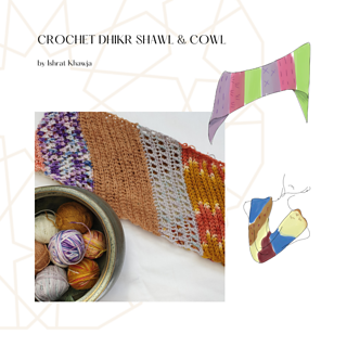 Crochet Dhikr Shawl and Cowl pattern