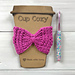Bow Cup Cozy pattern