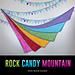 Rock Candy Mountain pattern