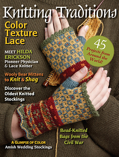 Kniting Traditions magazine, winter 2011