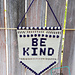 Be Kind Wall-Hanging pattern