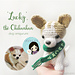 'Lucky', the Chihuahua Dog Amigurumi pattern