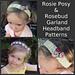 Rosie Posy & Rosebud Garland Headbands pattern