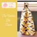 The Classic Tea Towel pattern