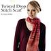 Twisted Drop Stitch Scarf pattern